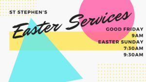 Easter Service Times 2018