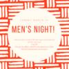 Men's Night! March 16