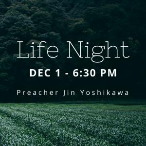 Life Night Dec 2019